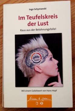 Buch: Im Teufelskreis der Lust. Ingo Schymanski.