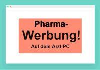 Werbung in der Praxissoftware von Ärzten - gehts noch?