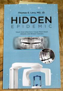 Dr. Thomas E. Levy: Hidden Epidemic - Ein Buch über chronische Entzündungsherde im Kiefer (NICO, FDOK, Wurzelbehandlungen).
