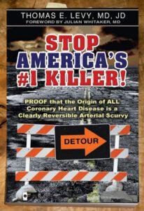 Stop Americas Killer #1 von Thomas Levy, MD, JD - ein Buch über Vitamin C und Arteriosklerose